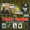 "LIL RASKULL & ICE WATER SLAUGHTER ""TRINITY GARDEN RELOADED"" (NEW CD)"