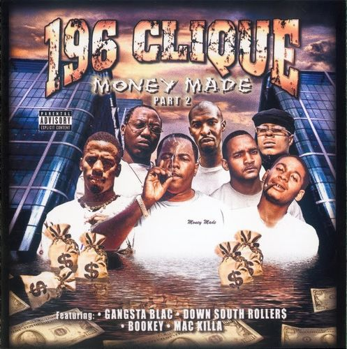 "196 CLIQUE ""MONEY MADE PART 2"" (NEW CD)"