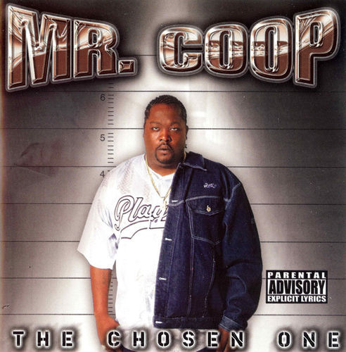 "MR. COOP ""THE CHOSEN ONE"" (NEW CD)"