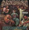 "AMBUSH ""BORN NOT SWORN"" (NEW CD)"
