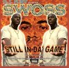 "SWOSS ""STILL IN-DA GAME"" (USED CD)"