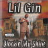 "LIL GIN ""BLOCKIN MY SHINE"" (USED CD)"