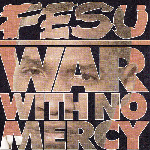 "FESU ""WAR WITH NO MERCY"" (NEW CD)"