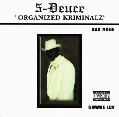 "5-DEUCE ""ORGANIZED KRIMINALZ"" (USED CD)"