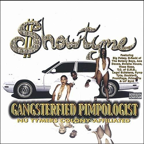"SHOWTYME ""GANGSTERFIED PIMPOLOGIST"" (USED CD)"
