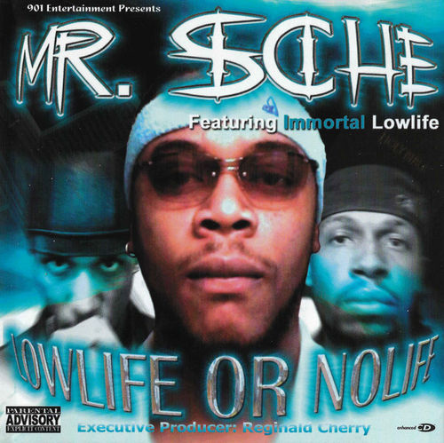 "MR. SCHE FEAT. IMMORTAL LOWLIFE ""LOWLIFE OR NOLIFE"" (USED CD)"