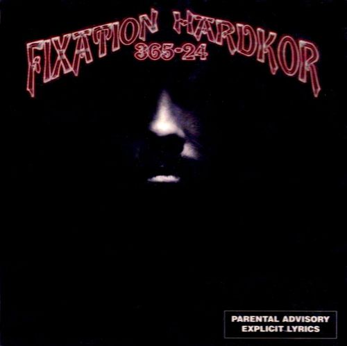 "FIXATION HARDKOR ""365-24"" (USED CD)"