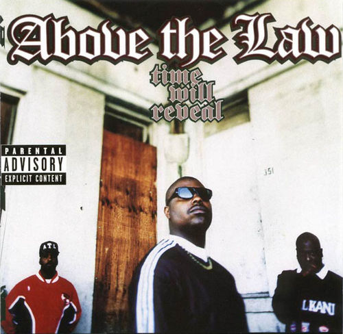 "ABOVE THE LAW ""TIME WILL REVEAL"" (USED CD)"