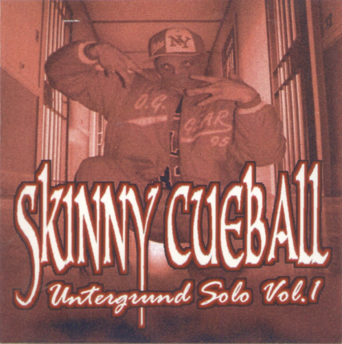"SKINNY CUEBALL ""UNTERGRUND SOLO VOL. 1"" (USED CD)"