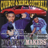 "COWBOY & MISTA COTRELL ""MONEY MAKERS"" (USED CD)"