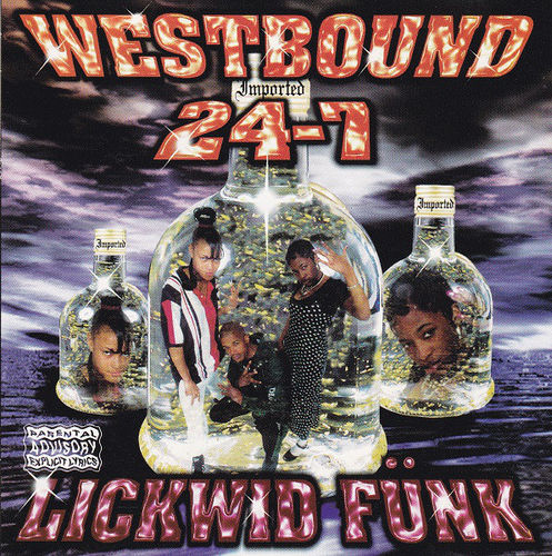 "WESTBOUND 24-7 ""LICKWID FUNK"" (NEW CD)"