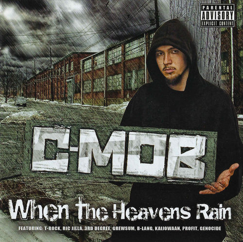 "C-MOB ""WHEN THE HEAVENS RAIN"" (USED CD)"