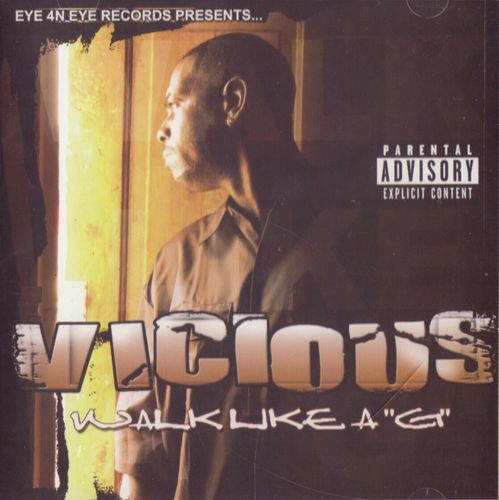 "VICIOUS (FROM X-MOB) ""WALK LIKE A ""G"""" (USED CD)"