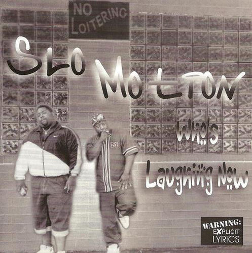 "SLO MOTION ""WHO'S LAUGHING NOW"" (USED CD)"
