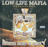 "LOW LIFE MAFIA ""RIDING DEEP & DIRTY"" (USED CD)"