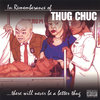 "THUG CHUC ""IN REMEMBERANCE OF THUG CHUC"" (USED CD)"