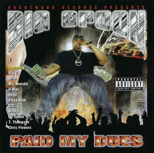 "BIG SPOON ""PAID MY DUES"" (NEW CD)"