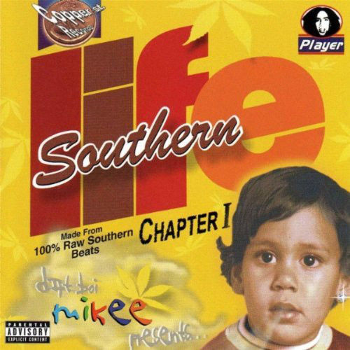 "DAT BOI MIKEE ""SOUTHERN LIFE"" (USED CD)"