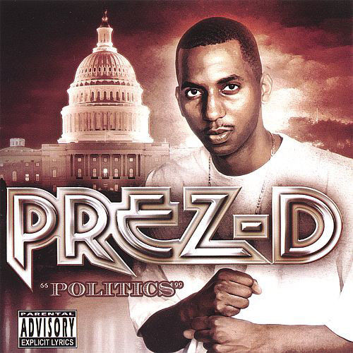 "PREZ-D ""POLITICS"" (USED CD)"