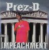 "PREZ-D ""IMPEACHMENT"" (USED CD)"