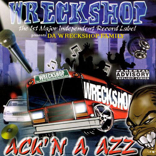 "WRECKSHOP RECORDS ""ACK'N A AZZ"" (USED CD)"