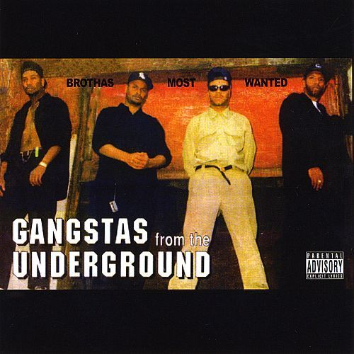 "BROTHAS MOST WANTED ""GANGSTAS FROM THE UNDERGROUND"" (USED CD)"