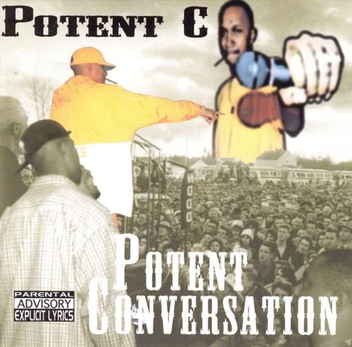 "POTENT C ""POTENT CONVERSATION"" (NEW CD)"