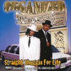 "ORGANIZED THUGGS ""STRAIGHT THUGGIN FOR LIFE"" (NEW CD)"