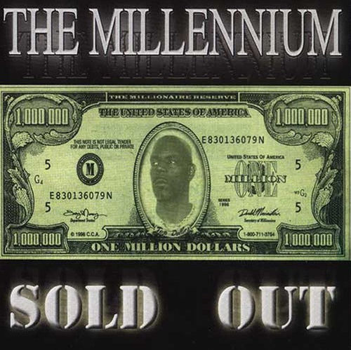 "TOP DOLLAR ""THE MILLENNIUM: SOLD OUT"" (NEW CD)"
