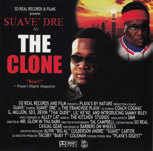 "SUAVÉ DRÉ (OF THE GOODPLAYUH'Z) ""THE CLONE"" (NEW CD)"