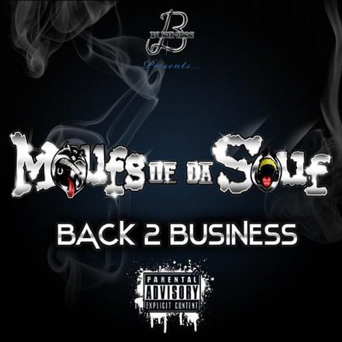 "MOUFS OF DA SOUF ""BACK 2 BUSINESS"" (USED CD)"
