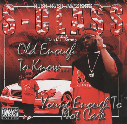 "S-CLASS ""OLD ENOUGH TO KNOW YOUNG ENOUGH TO NOT CARE"" (USED CD)"