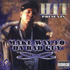 "HIT (OF MCG'Z) ""MAKE WAY FO DA BAD GUY"" (NEW CD)"