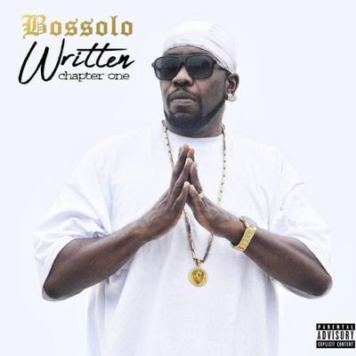 "BOSSOLO ""WRITTEN: CHAPTER ONE"" (NEW CD)"