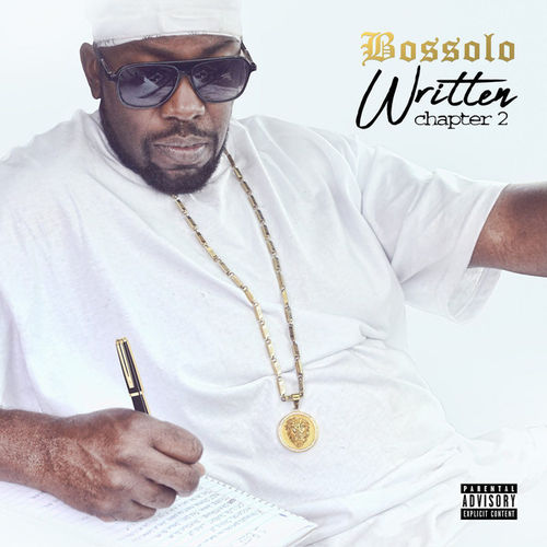 "BOSSOLO ""WRITTEN: CHAPTER 2"" (NEW CD)"