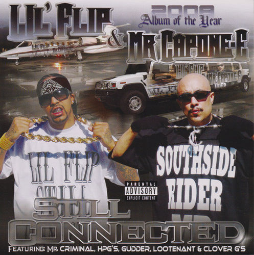 "LIL' FLIP & MR. CAPONE-E ""STILL CONNECTED"" (USED CD)"