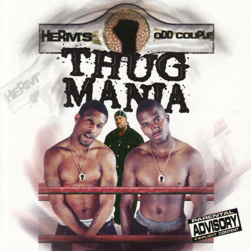 "HERM'S ODD COUPLE ""THUG MANIA"" (USED CD)"