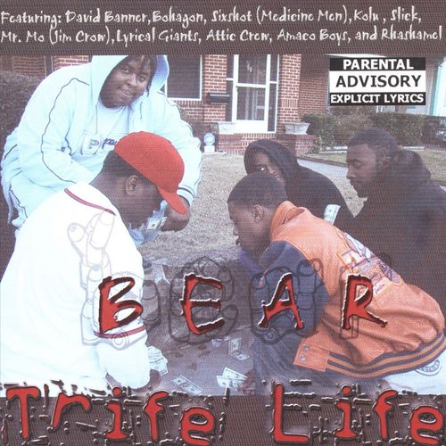 "BEAR ""TRIFE LIFE"" (USED CD)"