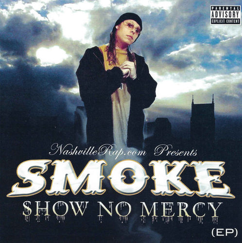 "SMOKE ""SHOW NO MERCY"" (USED CD)"