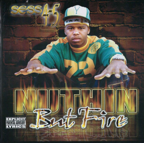 "SESS 4-5 ""NUTHIN BUT FIRE"" (USED CD)"