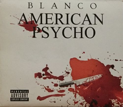 "BLANCO ""AMERICAN PSYCHO [BONUS EDITION]"" (USED 2-CD)"