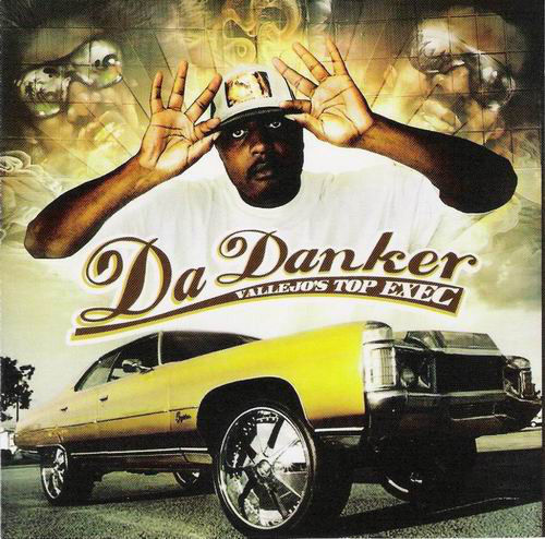 "DA DANKER (AKA SLEEPDANK) ""VALLEJO'S TOP EXEC"" (USED CD)"