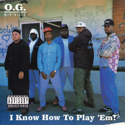 "O.G. STYLE ""I KNOW HOW TO PLAY 'EM!"" (USED CD)"