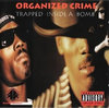 "ORGANIZED CRIME ""TRAPPED INSIDE A BOMB"" (USED CD)"