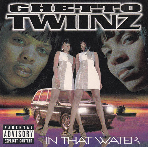 "GHETTO TWIINZ ""IN THAT WATER"" (USED CD)"