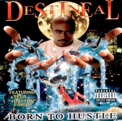 "DESTINEAL ""BORN TO HUSTLE"" (USED CD)"