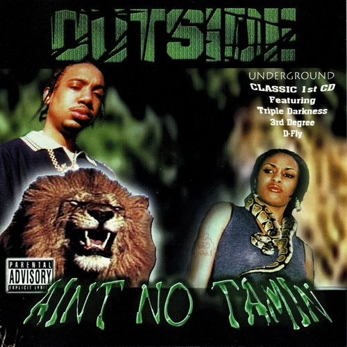 "OUTSIDE ""AINT NO TAMIN"" (USED CD)"