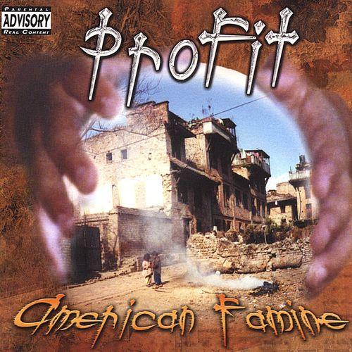 "PROFIT ""AMERICAN FAMINE"" (USED CD)"