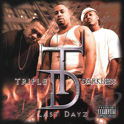 "TRIPLE DARKNESS ""LAST DAYZ"" (USED CD)"