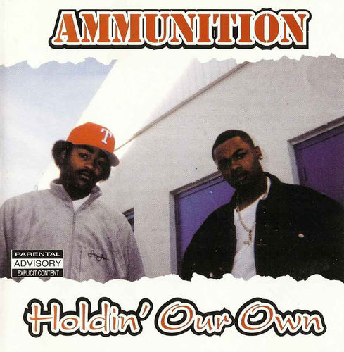"AMMUNITION ""HOLDIN' OUR OWN"" (NEW CD)"